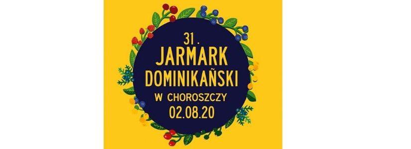 31. Jarmark Dominikański 2 sierpnia!